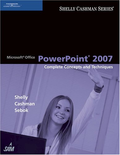 Microsoft Office Powerpoint 2007 Complete Concepts and Techniques  2008 9781418843465 Front Cover