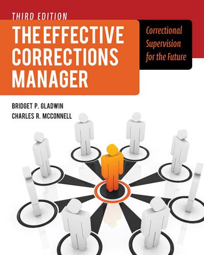 Effective Corrections Manager Correctional Supervision for the Future 3rd 2014 edition cover