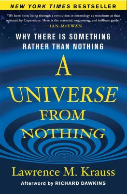 Universe from Nothing Why There Is Something Rather Than Nothing N/A edition cover