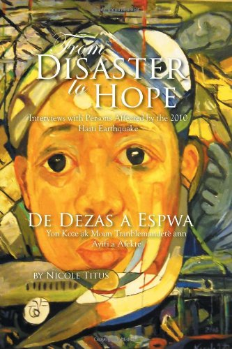 From Disaster to Hope: Interviews With Persons Affected by the 2010 Haiti Earthquake  2012 edition cover
