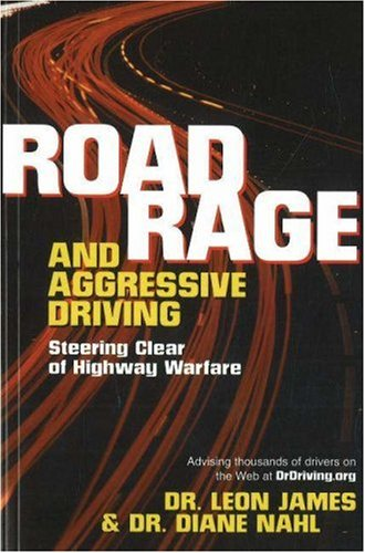 Road Rage and Aggressive Driving Steering Clear of Highway Warfare  2000 edition cover