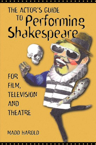 Actor's Guide to Performing Shakespeare   2002 edition cover