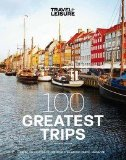 100 Greatest Trips:   2013 9781932624465 Front Cover