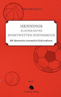 Hennings Kleines Rotes Sportwetten Systembuch N/A 9783833411465 Front Cover