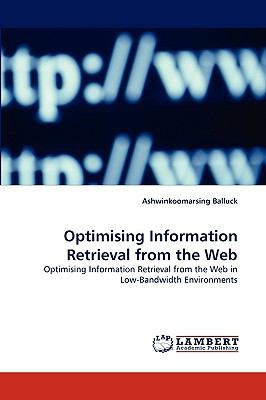 Optimising Information Retrieval from the Web N/A 9783838304465 Front Cover