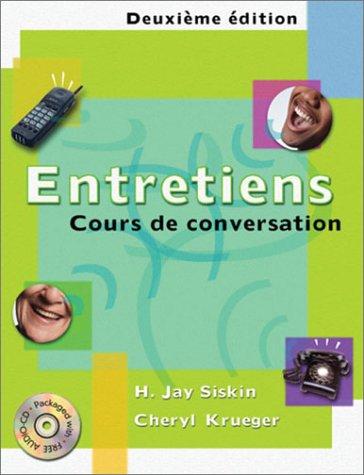 Entretiens Cours de Conversation 2nd 2001 (Student Manual, Study Guide, etc.) 9780030290466 Front Cover
