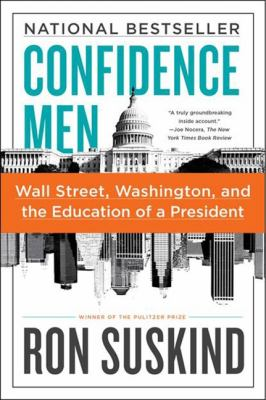 Confidence Men Wall Street, Washington, and the Education of a President  2012 edition cover