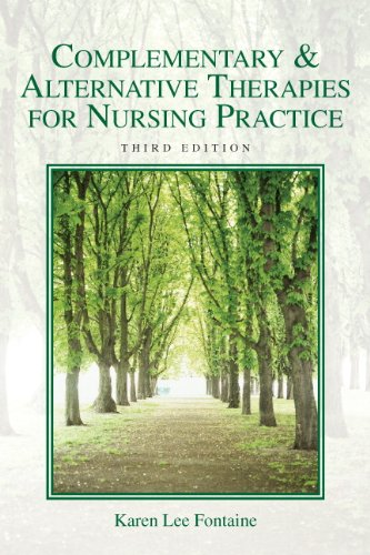 Complementary and Alternative Therapies for Nursing Practice  3rd 2011 edition cover