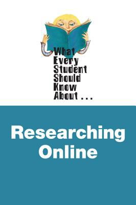 Researching Online  2nd 2013 (Revised) edition cover