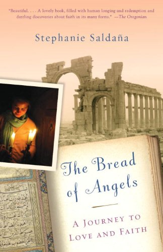 Bread of Angels A Journey to Love and Faith N/A edition cover