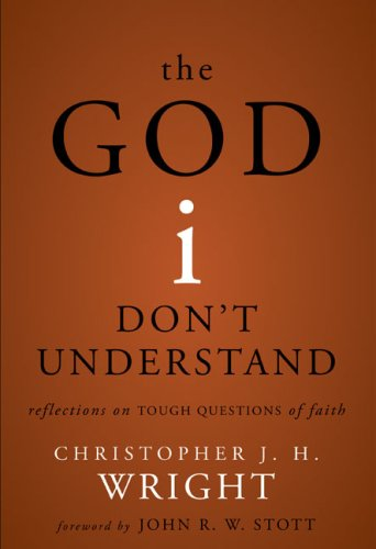 God I Don't Understand Reflections on Tough Questions of Faith  2008 9780310275466 Front Cover