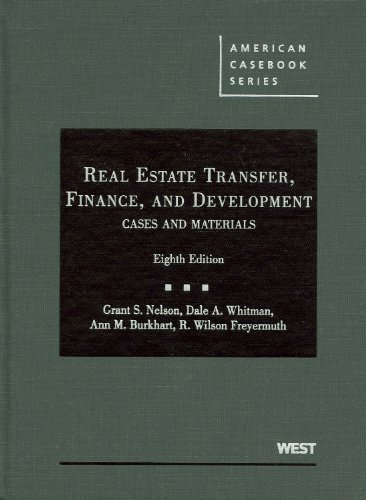 Real Estate Transfer, Finance, and Development  8th 2009 (Revised) edition cover