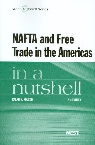 NAFTA and Free Trade in the Americas in a Nutshell  4th 2012 (Revised) 9780314277466 Front Cover