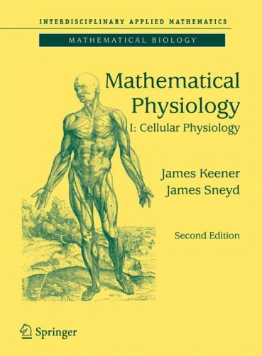 Mathematical Physiology Cellular Physiology 2nd 2009 edition cover