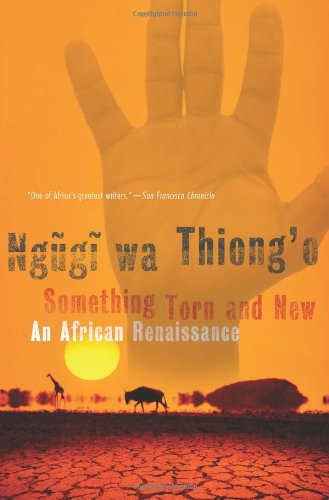 Something Torn and New An African Renaissance  2008 edition cover