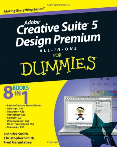 Adobe Creative Suite 5 Design Premium All-In-One for Dummies  2nd 2010 edition cover