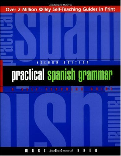 Practical Spanish Grammar  2nd 1997 (Revised) edition cover