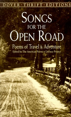 Songs for the Open Road Poems of Travel and Adventure N/A edition cover