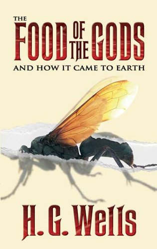 Food of the Gods And How It Came to Earth  2006 edition cover