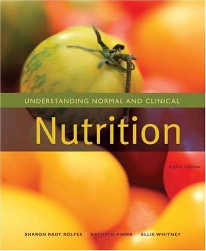 Understanding Normal and Clinical Nutrition  8th 2009 edition cover