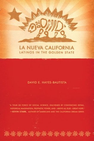Nueva California Latinos in the Golden State  2004 edition cover