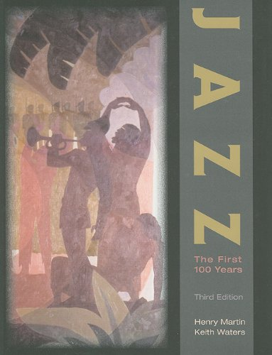 Jazz The First 100 Years 3rd 2012 9780538497466 Front Cover