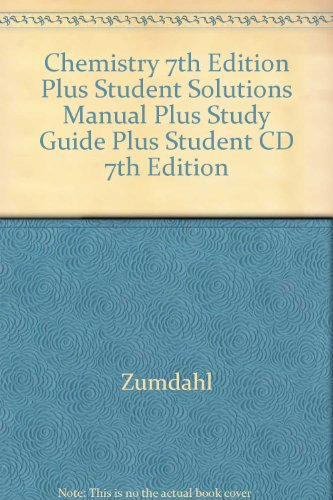Chemistry 7th Edition Plus Student Solutions Manual Plus Study Guide Plus Student Cd 7th Edition  7th 2007 9780618773466 Front Cover