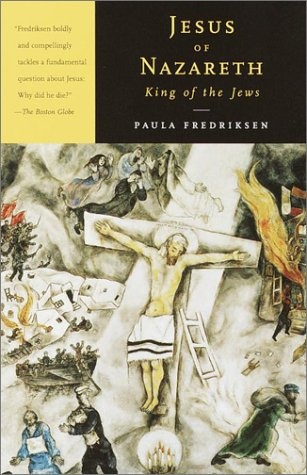 Jesus of Nazareth, King of the Jews A Jewish Life and the Emergence of Christianity N/A edition cover