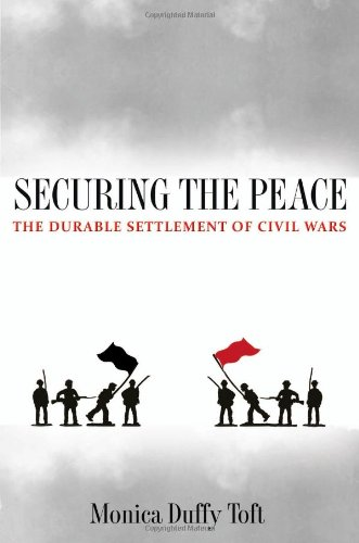 Securing the Peace The Durable Settlement of Civil Wars  2010 edition cover