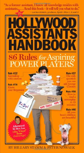 Hollywood Assistants Handbook 86 Rules for Aspiring Power Players  2007 edition cover