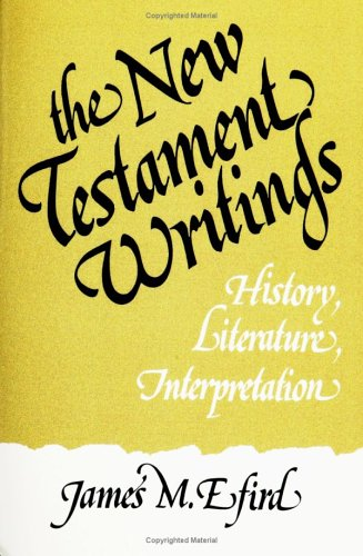 New Testament Writings History, Literature, Interpretation N/A edition cover
