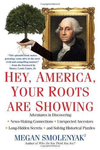Hey, America, Your Roots Are Showing  N/A edition cover