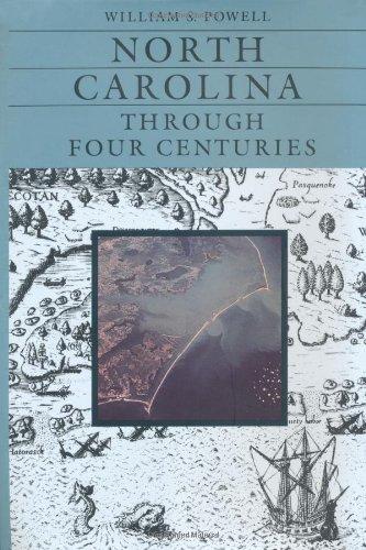 North Carolina Through Four Centuries   1989 edition cover