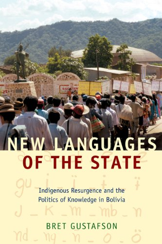 New Languages of the State Indigenous Resurgence and the Politics of Knowledge in Bolivia  2009 edition cover