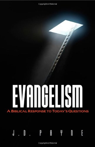Evangelism A Biblical Response to Today's Questions N/A edition cover