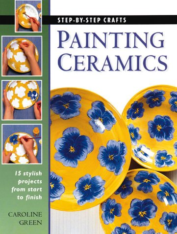 Painting Ceramics  N/A 9780865733466 Front Cover