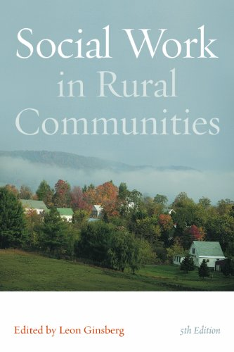 Social Work in Rural Communities  5th 2011 9780872931466 Front Cover