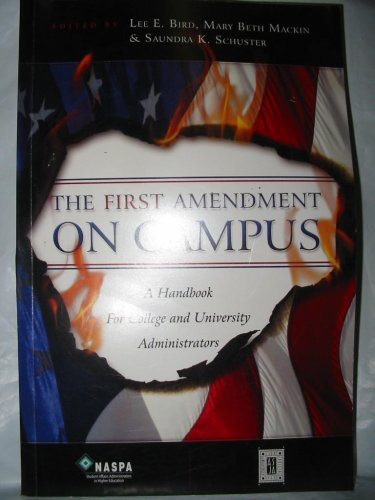 First Amendment on Campus A Handbook for College and University Administrators N/A edition cover