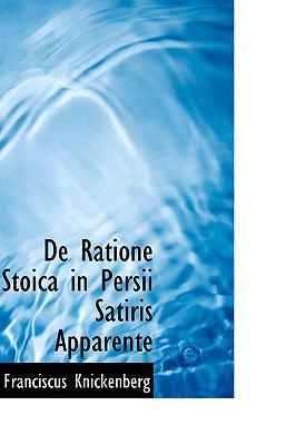 De Ratione Stoica in Persii Satiris Apparente  2009 edition cover