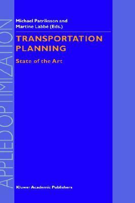 Transportation Planning State of the Art  2002 9781402005466 Front Cover