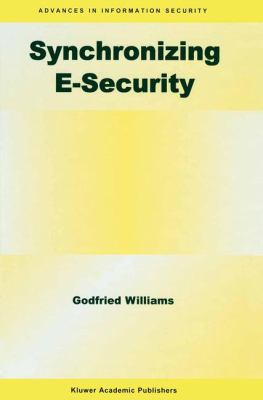 Synchronizing E-Security   2004 9781402076466 Front Cover