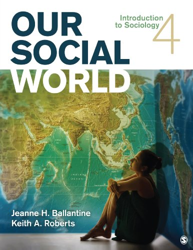 Our Social World Introduction to Sociology 4th 2013 edition cover