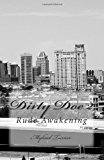 Dirty Doe 2 Money, Corruption,Betrayal and Greed N/A 9781494226466 Front Cover