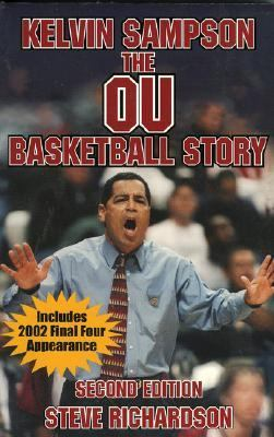 Kelvin Sampson The OU Basketball Story 2nd 2002 9781556229466 Front Cover