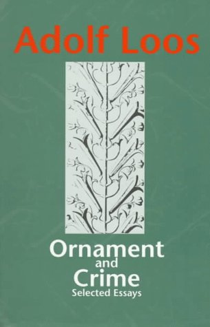 Ornament and Crime Selected Essays N/A edition cover