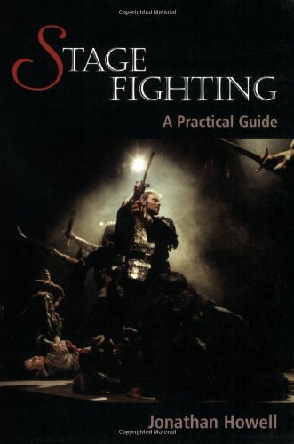 Stage Fighting A Practical Guide  2008 (Guide (Instructor's)) edition cover