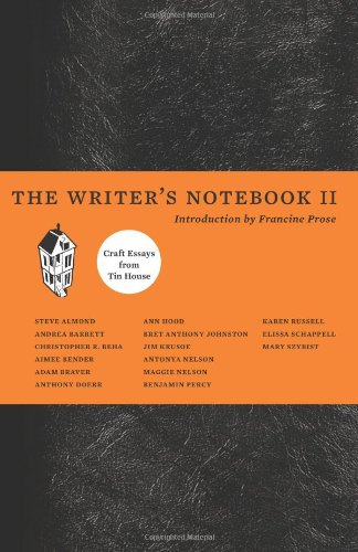 Writer's Notebook II Craft Essays from Tin House N/A edition cover