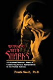 Working with Sharks A Pakistani Woman's Story of Sexual Harassment in the United Nations - from Personal Grievance to Public Law N/A 9781935866466 Front Cover