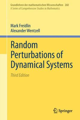 Random Perturbations of Dynamical Systems  3rd 2012 edition cover