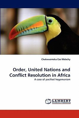 Order, United Nations and Conflict Resolution in Afric N/A 9783843356466 Front Cover